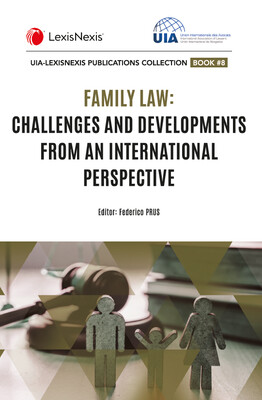 Family Law: Challenges and Developments from an International Perspective
