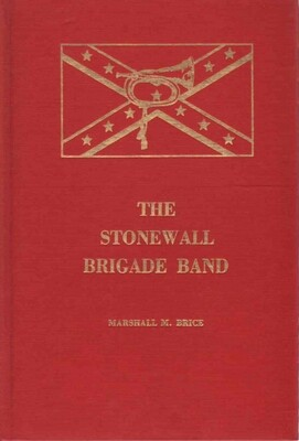 The Stonewall Brigade Band Book