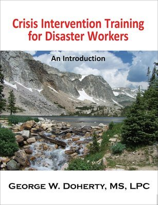 Crisis Intervention for Disaster Workers