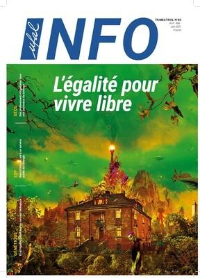 Ufal INFO n°85 magazine - L'Égalité pour vivre libre