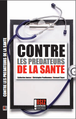 Contre les prédateurs de la santé
