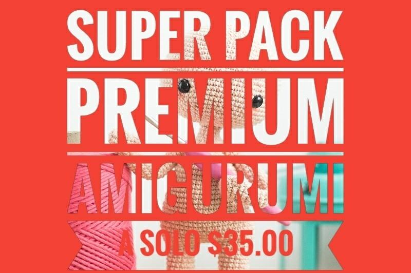 Súper Pack Premium Amigurumi