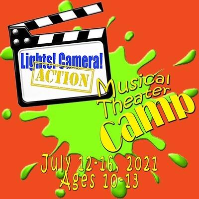 Summer Camp Jul 12-16 2021 | Lights! Camera! Action! | Ages 10-13