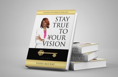 Unlocking The Power of Your Value: Stay True To Your Vision (Paperback)