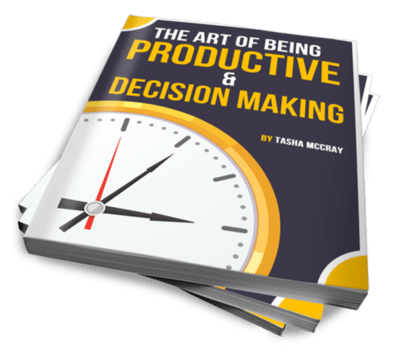 The Art of Being Productive & Decision Making (E-Book)