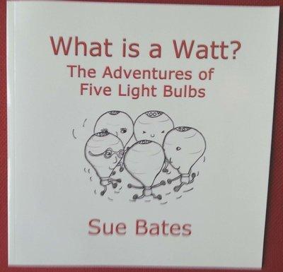 What is a Watt? The Adventures of Five Light Bulbs