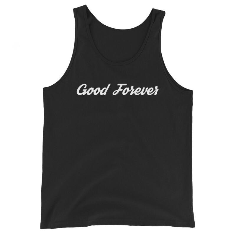 Good Forever Signature Unisex Tank Top