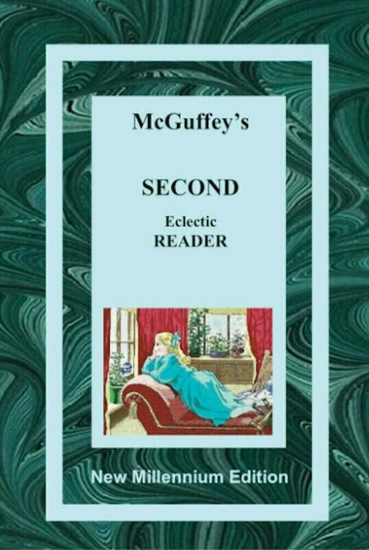 McGuffy's Second Eclectic Reader – New Millennium Edition