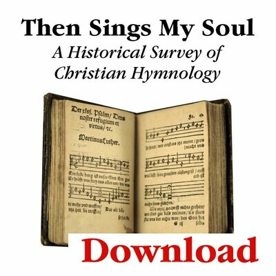 """""""Then Sings My Soul"""" Lesson Series (Digital Download)"""
