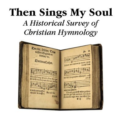 """Then Sings My Soul"" Lesson Series (MP3 or CD)"