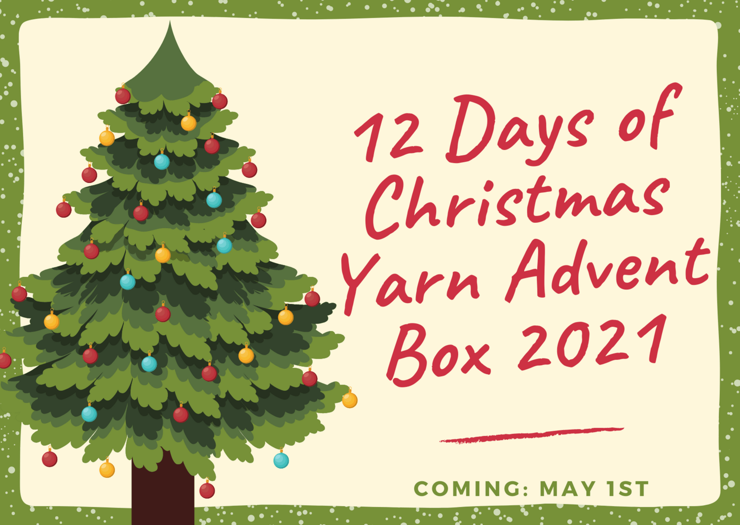 Coming Soon: May 1st, 2021 - 12 Days of Christmas Advent Calendar Yarn Box