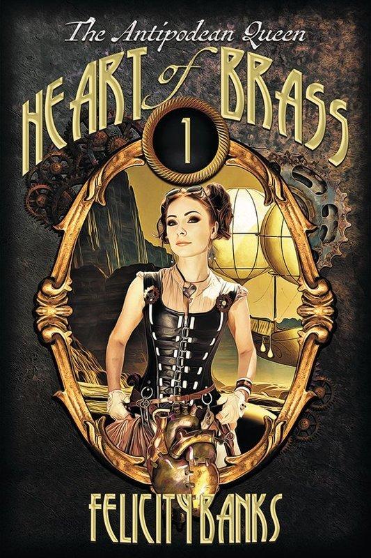 Antipodean Queen 1: Heart of Brass