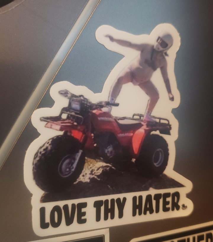 LOVE THY HATER....