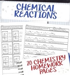 Chemistry Unit 8: Chemical Reactions Homework Pages   Store - Science and  Math with Mrs. Lau [ 985 x 1000 Pixel ]