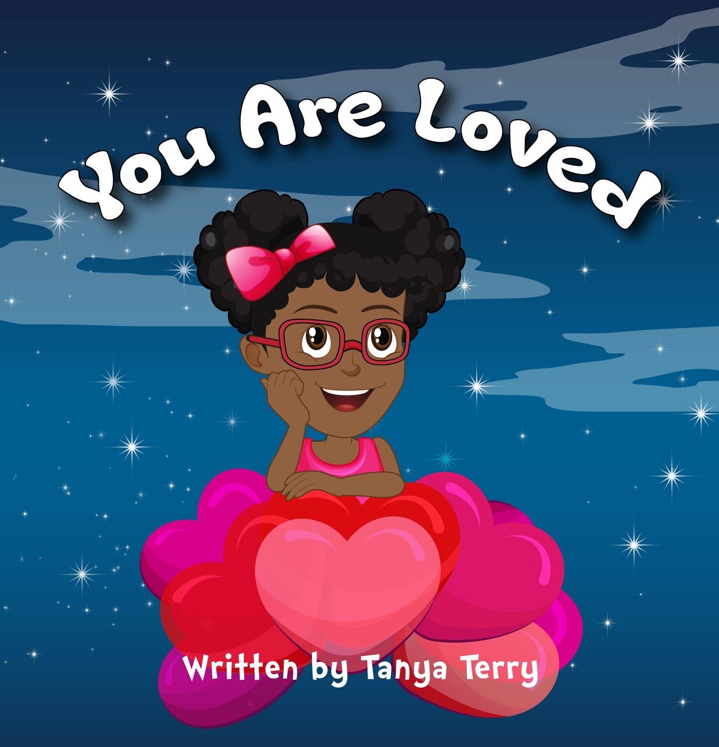 You Are Loved by Tanya Terry Hardcover