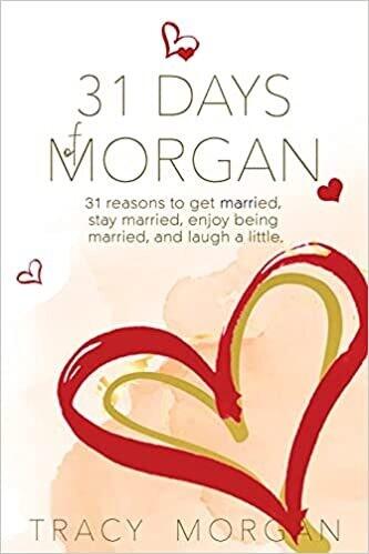31 Days of Morgan by Tracy Morgan