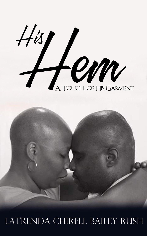 His Hem by Latrenda Bailey