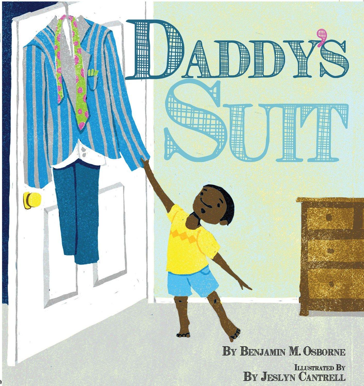 Daddy's Suit by Benjamin Osborne