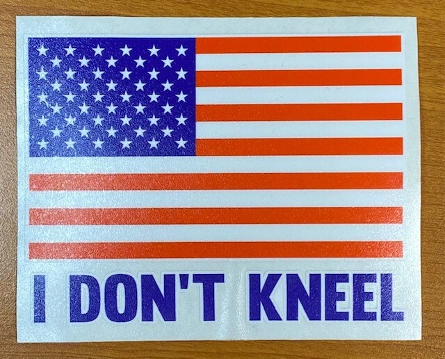 I Don't Kneel Sticker