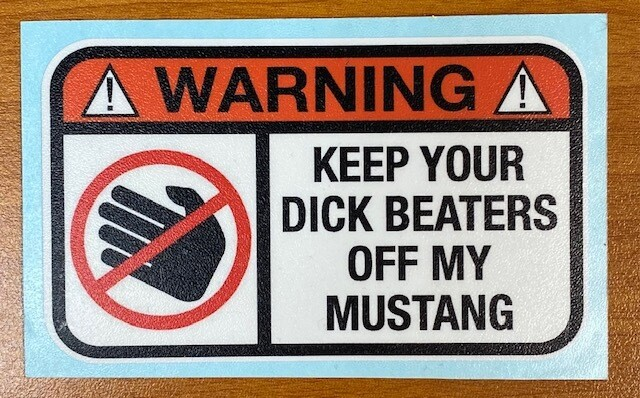 Hands Off | Mustang Sticker