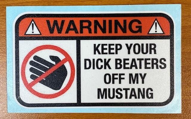 Hands Off | Mustang Sticker