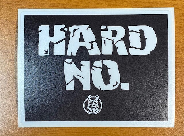 Letterkenny | Hard No Sticker