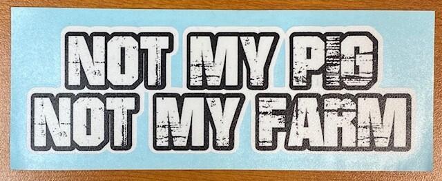 Letterkenny   Not my pig Not my farm Sticker