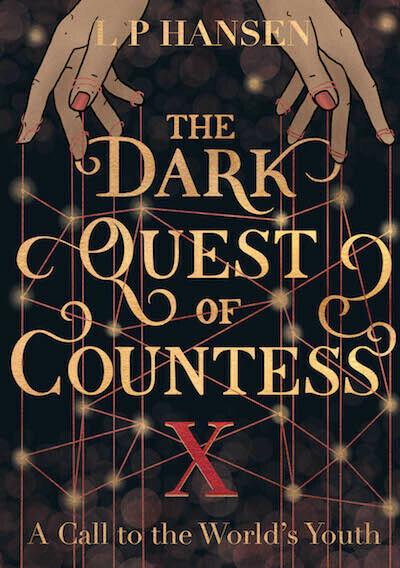 The Dark Quest of Countess X