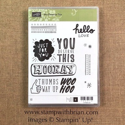 You Deserve This Clear-mount Stamp Set NEW
