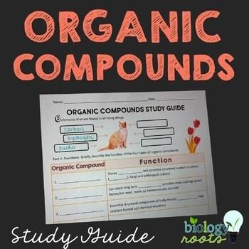 Organic Compounds Study Guide
