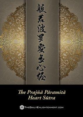 The Prajñā Pāramitā Heart Sūtra