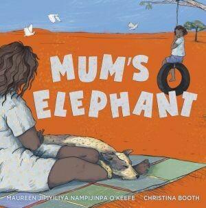 Mum's Elephant by Maureen O'Keefe