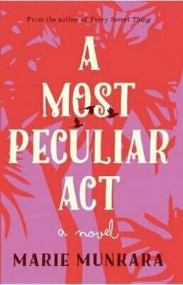A Most Peculiar Act by Marie Munkara