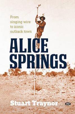 Alice Springs by Stuart Traynor