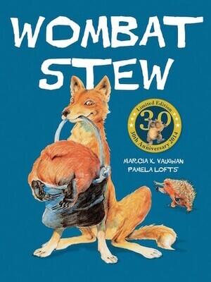 Wombat Stew 30th Anniversary Edition by Marcia K Vaughan & Pamela Lofts