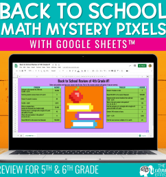 Back to School Math Mystery Pixels Google Sheets   The Learning Effect Shop    The Learning Effect [ 1000 x 1000 Pixel ]