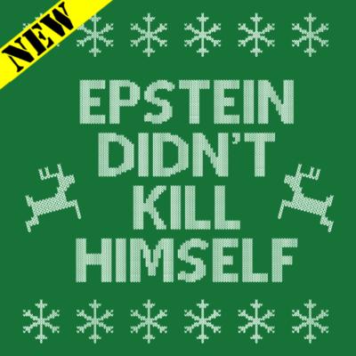 Sweatshirt - Christmas Sweater - Epstein Didn't
