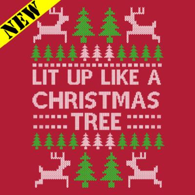Sweatshirt - Christmas Sweater - Lit Up Like A Christmas Tree