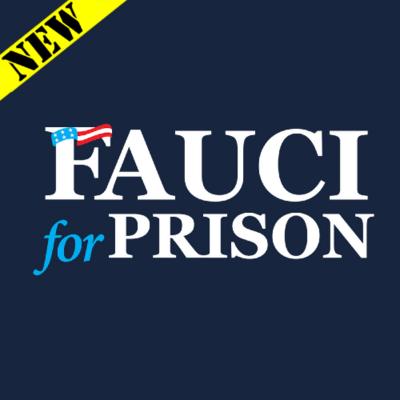 T-Shirt - Fauci for Prison