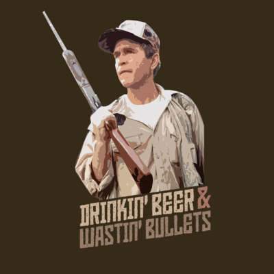 T-Shirt - Drinkin' Beer and Wastin' Bullets