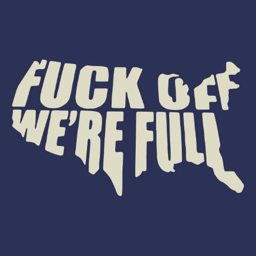 T-Shirt - We're Full