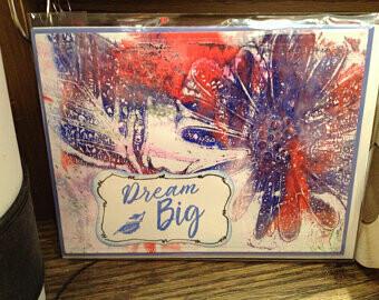Dream Big Greeting Card/ Inspirational/ Supportive/ Aspiring / Challenge / Strength / Encouragement