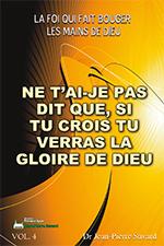 Si Tu Crois Tu Verras La Gloire De Dieu : crois, verras, gloire, Bouger, Mains, Volume, T'ai-je, Crois, Verras, Gloire
