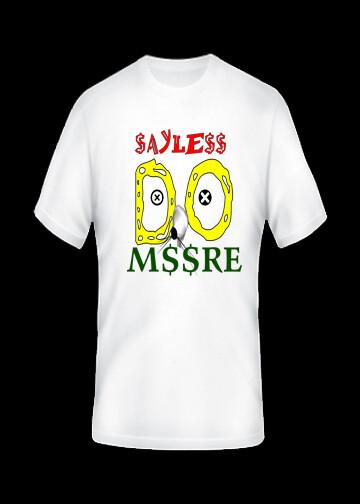 Sayless Do More T-Shirt