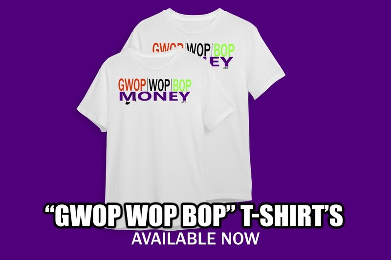 Gwop Wop Bop T-Shirt