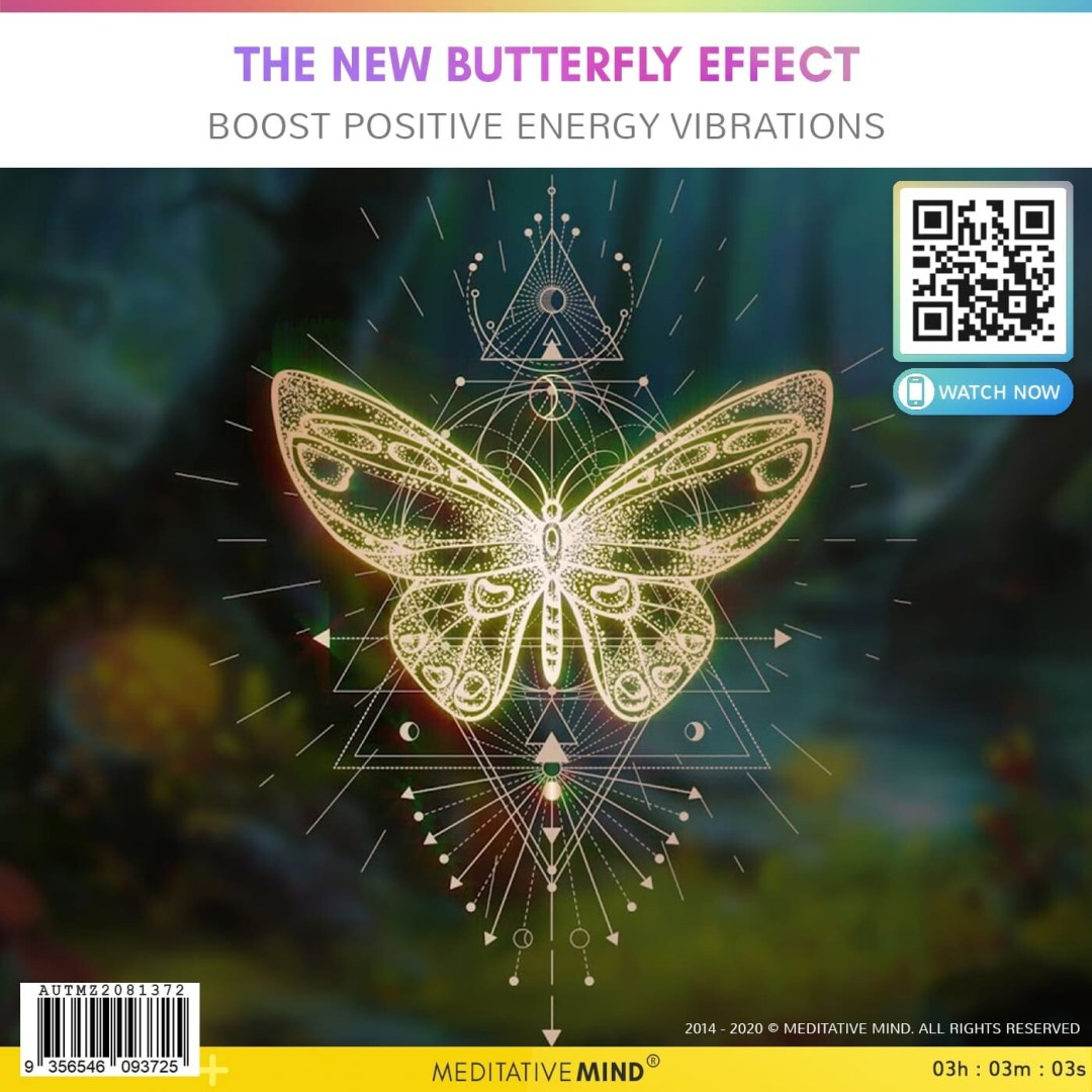 The New Butterfly Effect - Boost Positive Energy Vibrations