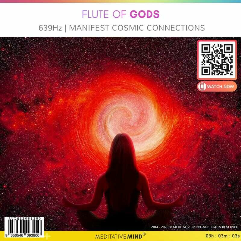 FLUTE of GODS -  639Hz | Manifest Cosmic Connections