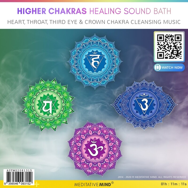 HIGHER CHAKRAS HEALING SOUND BATH - Heart, Throat, Third Eye & Crown Chakra Cleansing Music