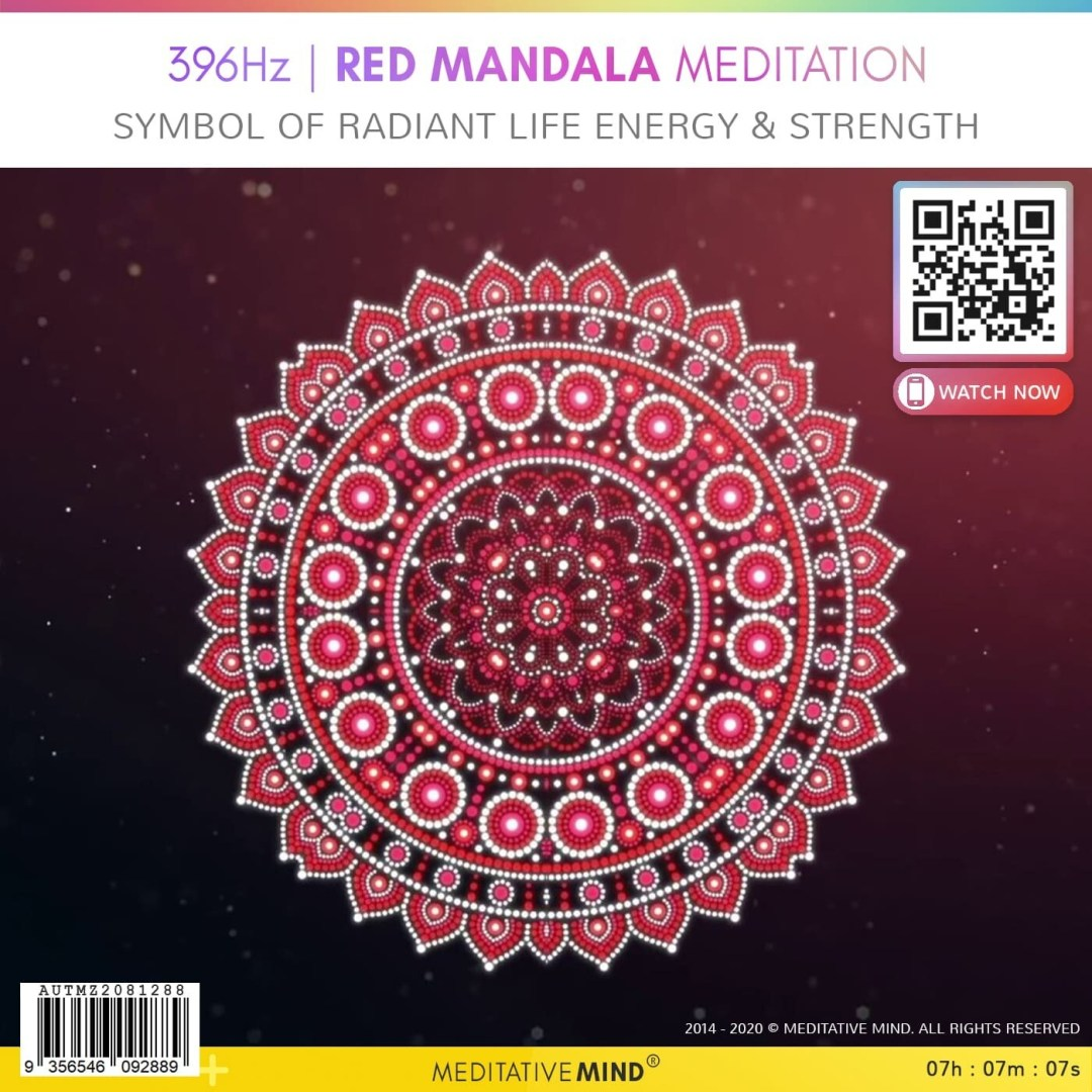 396Hz | RED MANDALA MEDITATION - Symbol of Radiant Life Energy & Strength