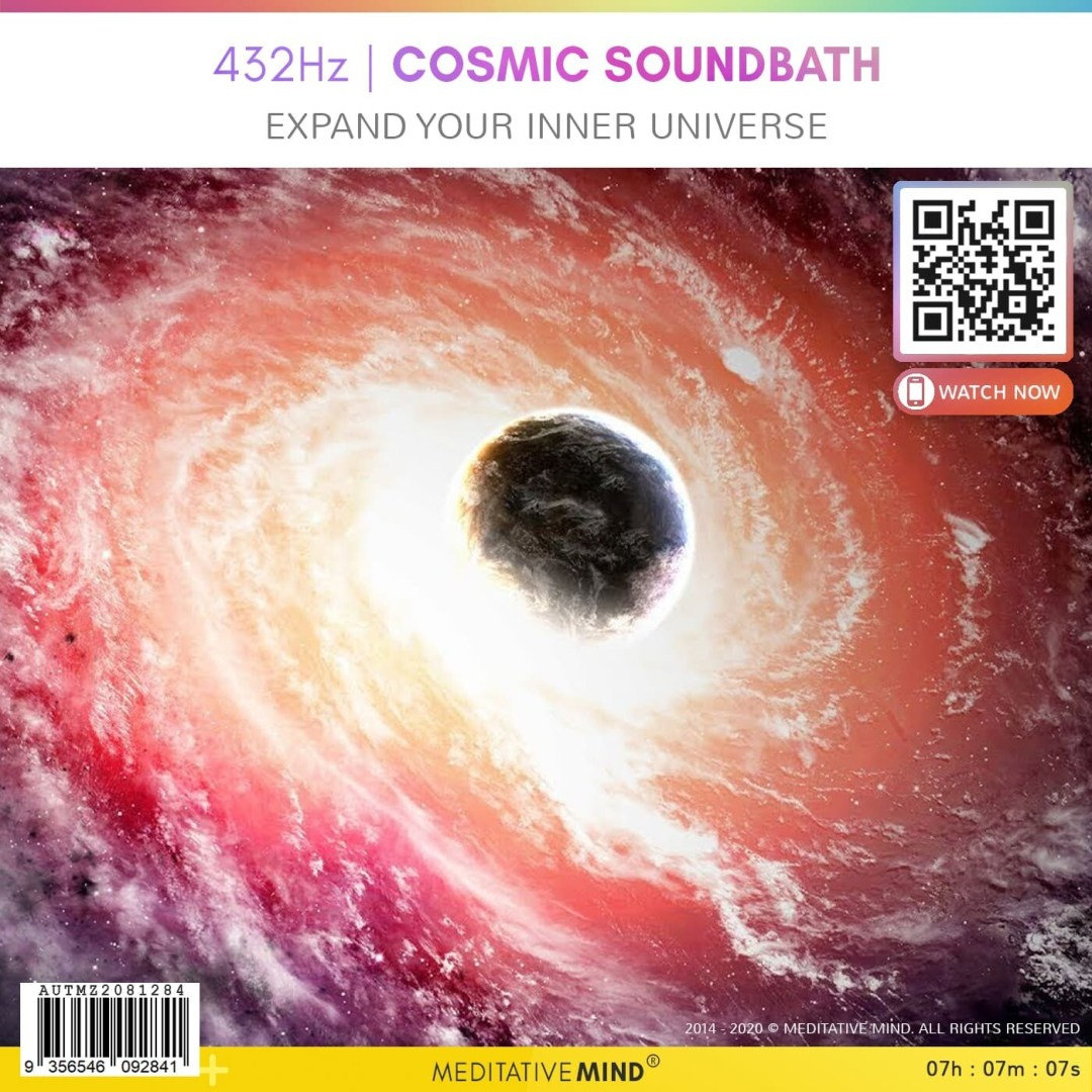 432Hz | COSMIC SOUNDBATH - Expand Your Inner Universe